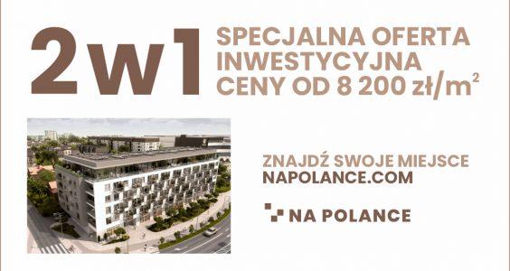 2w1 – nowa oferta inwestycyjna Na Polance